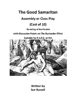 The Good Samaritan Class Play or Assembly Cast of 10