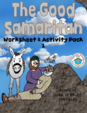 The Good Samaritan Worksheet and Activity Pack