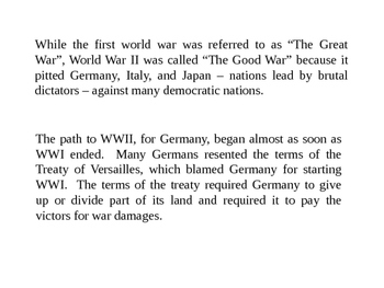 The Good War - WWII PPt