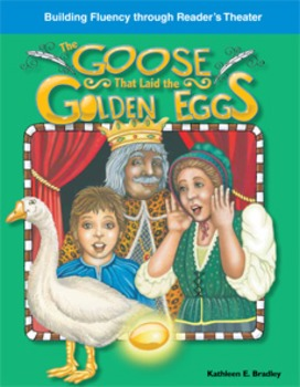 The Goose That Laid the Golden Eggs--Reader's Theater Script & Fluency Lesson