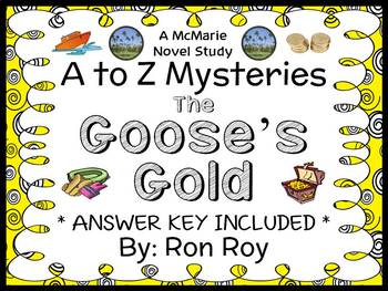 The Goose's Gold : A to Z Mysteries (Ron Roy) Novel Study / Comprehension