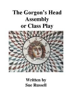 The Gorgon's Head Class Play