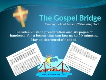 The Gospel Bridge Sunday School Lesson/Witnessing Tool