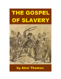 The Gospel of Slavery