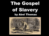 The Gospel of Slavery PowerPoint Presentation