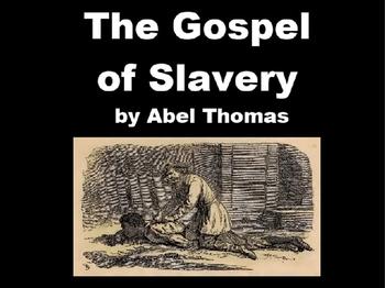 The Gospel of Slavery PowerPoint Presentation