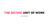The Gothic - Unit of Work