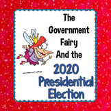 The Government Fairy and the 2016 Presidential Election