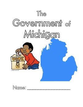 The Government of Michigan: A Student Work Packet