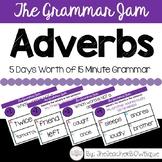 The Grammar Jam: Adverbs