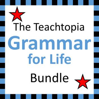 The Grammar for Life Bundle.  EVERY Teachtopia Grammar Resource.  Incredible!