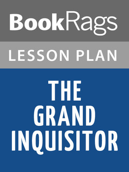 The Grand Inquisitor Lesson Plans