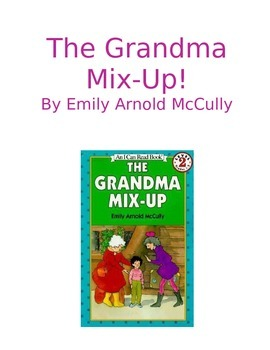 The Grandma Mix Up Unit