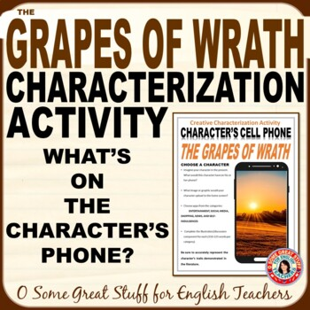 The Grapes of Wrath Characterization Cell Phone Activity--Fun and Creative