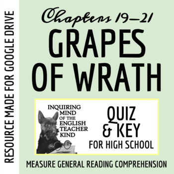 The Grapes of Wrath Quiz - Chapters 19-21 (Common Core Aligned)