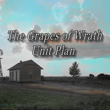 The Grapes of Wrath Unit Plan