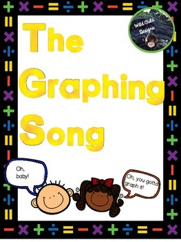 Math Song: The Graphing Song