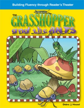 The Grasshopper and the Ants--Reader's Theater Script & Fluency Lesson