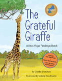 Yoga Feelings Book for Toddlers - The Grateful Giraffe