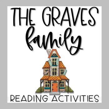 The Graves Family by Patricia Polacco Story Unit