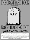 The Graveyard Book: Unit Plan (Just the Worksheets)
