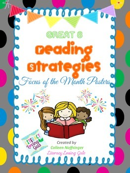 The Great 8 Reading Strategies: Focus of the Month Posters