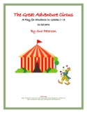 "A Fun Elementary Play and Readers' Theater ""The Great Adventure Circus"""
