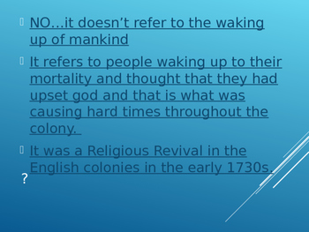 The Great Awakening and Enlightenment