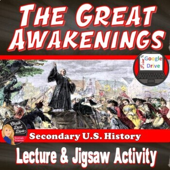 The Great Awakenings Lecture & Group Activity (U.S. History)