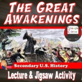 The Great Awakenings Lecture & Group Activity (U.S. History) Print & Digital