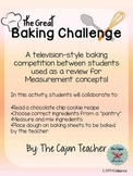 The Great Baking Challenge: Math Measurement Review Activi