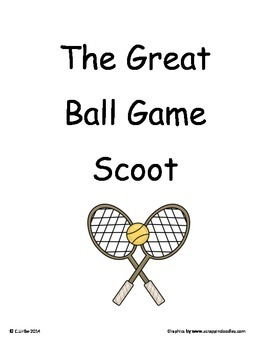 The Great Ball Game ~ Scoot Game ~ Language Arts ~ Task Cards