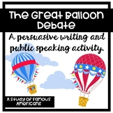 The Great Balloon Debate: A Persuasive Writing and Public