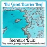 The Great Barrier Reef: Socrative Quiz