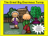 The Great Big Enormous Turnip :  Literacy, Language and Listening Book Companion