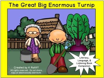 The Great Big Enormous Turnip :  Literacy, Language and Li