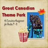 Geography: The Great Canadian Theme Park Project Gr. 7-8