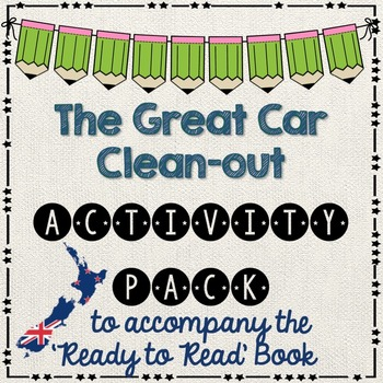 The Great Car Clean-Out -  Ready to Read New Zealand