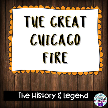 The Great Chicago Fire Story! Combine ELA and Social Studies with this resource!