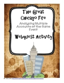 The Great Chicago Fire:  Analyzing Multiple Accounts of the Same Event Webquest