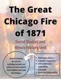 The Great Chicago Fire of 1871 Unit: Primary Sources