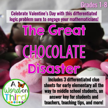 Differentiated Valentine's Day Logic Problem: The Great Chocolate Disaster
