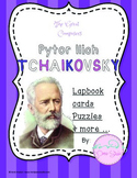 The Great Composers - Tchaikovsky Lapbook