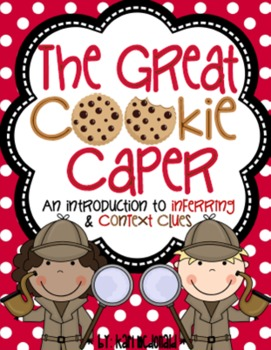 The Great Cookie Caper: An Introduction to Inferring & Context Clues