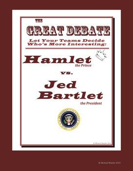The Great Debate: Hamlet vs. Jed Bartlet of The West Wing