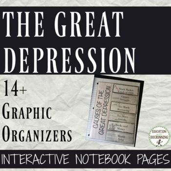 Great Depression Interactive Notebook Graphic Organizers o