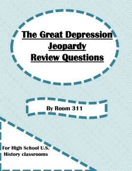 The Great Depression Jeopardy Review Questions