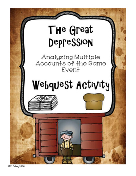 The Great Depression: Multiple Accounts of the Same Event Webquest Activity