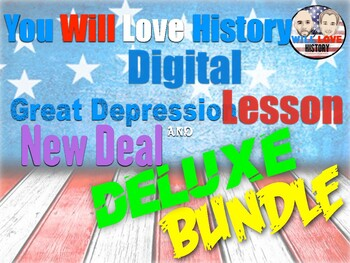 The Great Depression & New Deal Digital Deluxe Bundle