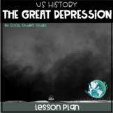 The Great Depression (No-Prep Lesson Plan)